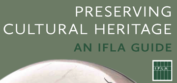Préservation du Patrimoine culturel : Guide de l'IFLA